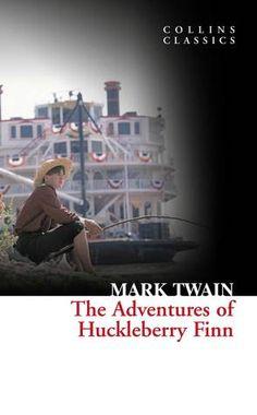 The Adventures of Huckleberry Finn (Tom Sawyer & Huckleberry Finn #2): Mark Twain