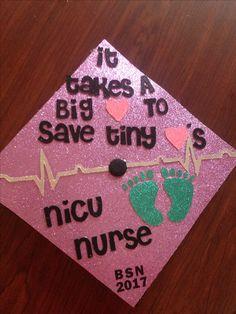 NICU Nurse graduation cap!!!