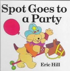 Friday, January 9, 2015. Spot the dog gets an invitation to a costume party. Illustrations feature lift-up flaps.