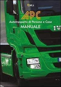 Prezzi e Sconti: #Manuale apc. autotrasporto di persone e cose New  ad Euro 32.00 in #Sida #Libri