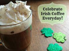 Celebrating an Irish Coffee everyday! #Recipe © roastedbeanz.com