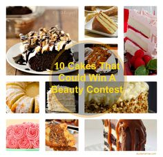 10 Cakes so pretty that they could win a beauty contest! #cakes #cakerecipes