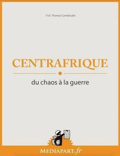Médiapart #2014031 : Centrafrique