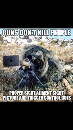 Never hear the weapon fire ! Military Jokes, Military Life, Usmc, Marines, Guns Dont Kill People, Warrior Quotes, Badass Quotes, Special Forces, Thing 1