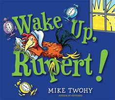 Rupert by Mike Twohy