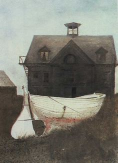 fisherman's house. Liberty Launch, Andrew Wyeth