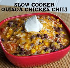 E -- Slow Cooker Quinoa Chicken Chili. Really good! Added my taco soup spicing and it was much better.