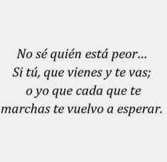 Find images and videos about text, phrases and frases en español on We Heart It - the app to get lost in what you love. Favorite Quotes, Best Quotes, Quotes En Espanol, Love Phrases, Sad Love, More Than Words, Spanish Quotes, True Quotes, Quotes Amor