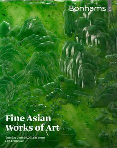 Fine Asian Works of Art, 19 Jun 2012, California, San Francisco, United States