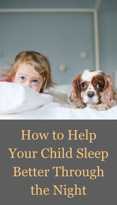 Great advice on getting your toddler to sleep better through the night!
