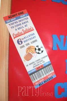 "All-Star Birthday Party ""invitation"" made to look like a sporting event ticket-awesome idea!"