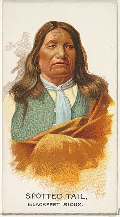 "Spotted Tail, Blackfeet Sioux from the ""American Indian Chiefs"" series (N2), issued in 1888 in a series of 50 cards to promote Allen & Ginter Brand Cigarettes."