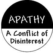 Apathy, a conflict of disinterest