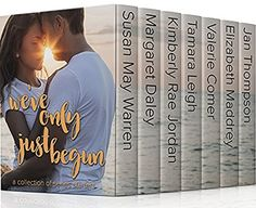 We've Only Just Begun: Seven Series Starters from Your Favorite Inspirational Christian Romance Authors, http://www.amazon.com/dp/B01LWLAC4V/ref=cm_sw_r_pi_awdm_x_7zp9xbCXTTNZC