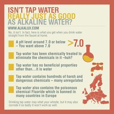 Isn't Tap Water Really Just as Good as Alkaline Water? | For more info about Alkaline Water: http://www.alkalux.com/knowledge-base/benefits-of-lonization.html