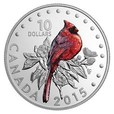 Canada 10 Dollars Silver Coloured Coin 2015 The Northern Cardinal - Colourful Songbirds of Canada