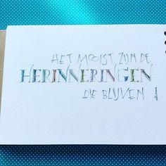 5/6 @dutchlettering #dutchlettering #quotes #calligraphyletters #potloodletters #pencilletters #calligraphyquote #hetmooistzijndeherinneringendieblijven Magda DeGryse eigen werk