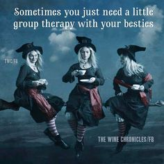 Nothing beats group therapy with your friends! Wiccan, Witchcraft, Witch Quotes, Witch Meme, Pagan Quotes, Wicked Witch, Book Of Shadows, In This World, Make Me Smile