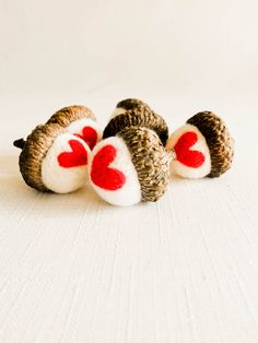 valentine needle felted acorns~~I have no idea how to do that--can I just use real ones!?!?! Cute! ~T