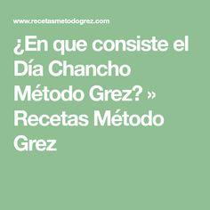 ¿En que consiste el Día Chancho Método Grez? » Recetas Método Grez Gluten, Math Equations, Chips
