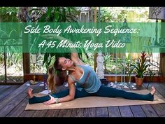 Side Body Awakening Sequence - 45 Minute Yoga Video - The Journey Junkie