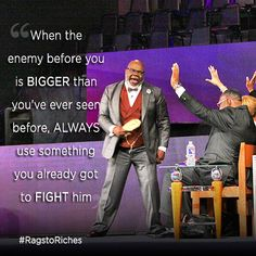 """Good morning! When the enemy before you is bigger than you've ever seen before, always use something you already got to fight him! You gotta work with what you got left. Even if it's just a rag, when he comes against you, shake your rag at him. It may be just a rag to you, but it's a weapon against the enemy! The devil is Defeated! """"So David triumphed over the Philistine with a sling and a stone; without a sword in his hand he struck down the Philistine and killed him."""" (1Samuel 17:50) WATCH…"""