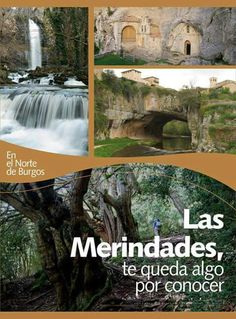 Las merindades. Burgos Clara Berry, Places Of Interest, Eurotrip, All Over The World, Waterfall, Places To Visit, City, Maps, Traveling