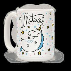 Whatever Unicorn Mug