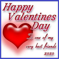 Valentines Day Sayings, My Funny Valentine, Best Friend Valentines, Happy Valentines Day Wishes, Friends Valentines Day, Valentine Messages, Valentines Greetings, Valentine Day Cards, Valentine Special