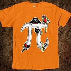 Funny Pi Day Pirate design by Mudge Studios for Math Teachers, Math Students, Geeks and Nerds. Celebrate Pi Day with our Humorous Pi Designs on t-shirts. Arrr!