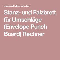 Stanz- und Falzbrett für Umschläge (Envelope Punch Board) Rechner
