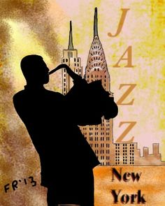 Jazz - New York All About Jazz, All That Jazz, Jazz Poster, Jazz Art, African American Art, Music Posters, Art Posters, Best Graphics, Music Is Life
