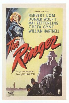 The Ringer (1952) Stars: Herbert Lom, Donald Wolfit, Mai Zetterling, Greta Gynt, William Hartnell, Norman Wooland, Denholm Elliott ~  Director: Guy Hamilton
