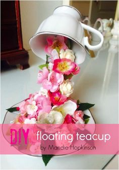 DIY Ideas With Faux Flowers - DIY Floating Teacup - Paper Fabric Silk and Plastic Flower Crafts - Easy Arrangements Wedding Decorations Wall Decorations Letters Cheap Home Decor Fun Crafts, Diy And Crafts, Floating Tea Cup, Teacup Crafts, Alice In Wonderland Party, Wreath Tutorial, Flower Decorations, Wall Decorations, Wedding Decorations