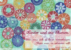 Poster zur Fröbelpädagogik: Kinder sind wie Blumen mit Blumen-Motiv