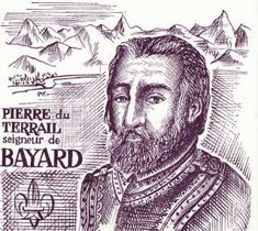 Pierre du Terrail, seigneur de Bayard. 30 avril 1524 : mort du chevalier Bayard. Histoire de France. Patrimoine. Magazine