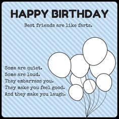 150 Ways to Say Happy Birthday Best Friend - Funny and heartwarming Birthdays happy birthday friend Happy Birthday Brother Quotes, Best Friend Birthday Cards, Birthday Wishes For Friend, Bff Birthday, Happy Birthday Funny, Happy Birthday Images, Best Friend Jokes, Crazy Friend Quotes, Crazy Friends