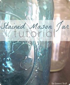 Stained Mason Jar Tutorial from SixSistersStuff.com. Step-by-step instructions on how to turn a plain mason jar into a colorful home accent! #DIY #crafts
