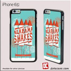 Alabama Shakes For Iphone 6/6S Case