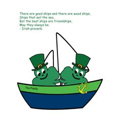 Also available in clothing and household items. A variety of colors. Irish Proverbs, Household Items, Sailing, Unique Gifts, Friendship, Colors, Clothing, Design, Irish Sayings