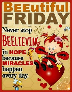 Good Morning Happy Friday, Happy Friday Quotes, Happy Morning Quotes, Good Morning Inspirational Quotes, Weekend Quotes, Good Morning Messages, Good Morning Greetings, Good Morning Wishes, Friday Pictures