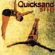 Quicksand / Slip