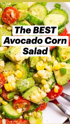 Avocado Salad Recipes, Best Salad Recipes, Corn Avacado Tomato Salad, Recipes For Salads, Healthy Recipes With Avocado, Recipes With Corn, Dinner Salad Recipes, Avacodo Salad, Corn Salad Recipe Easy