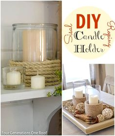 Our quick and easy way to add character to a glass candle holder {DIY candle holder with twisted sisal roping} @Four Generations One Roof