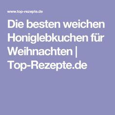 Die besten weichen Honiglebkuchen für Weihnachten | Top-Rezepte.de