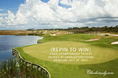 Want to win two tickets to the SOLD OUT Saturday round of the PGA Championship at Kiawah Island Golf Resort in Charleston, S.C., on August 11, 2012? Repin this image to be entered to win! Winner will be selected at random on 7/27/12. Details at www.charlestonly.com.