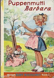 """""""Puppenmutti Barbara"""" - 1957 ---- German Girl's book                                                                                                                                                                                 Mehr"""