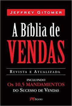 A Bíblia de Vendas - Livros na Amazon.com.br