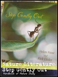 Handbook of Nature Study: Nature Literature and Step Gently Out Literary Theory, Photo Walk, Study Ideas, Nature Study, Nature Journal, Love Reading, Preschool Activities, Nonfiction, School Ideas