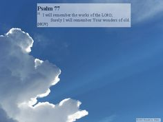 Photos With Scripture Psalm 77, I Will Remember You, Faith, Pictures, Outdoor, Photos, Outdoors, Photo Illustration, Outdoor Games